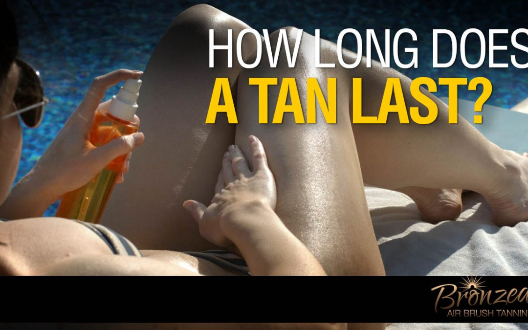 How Long Does A Tan Last From The Sun