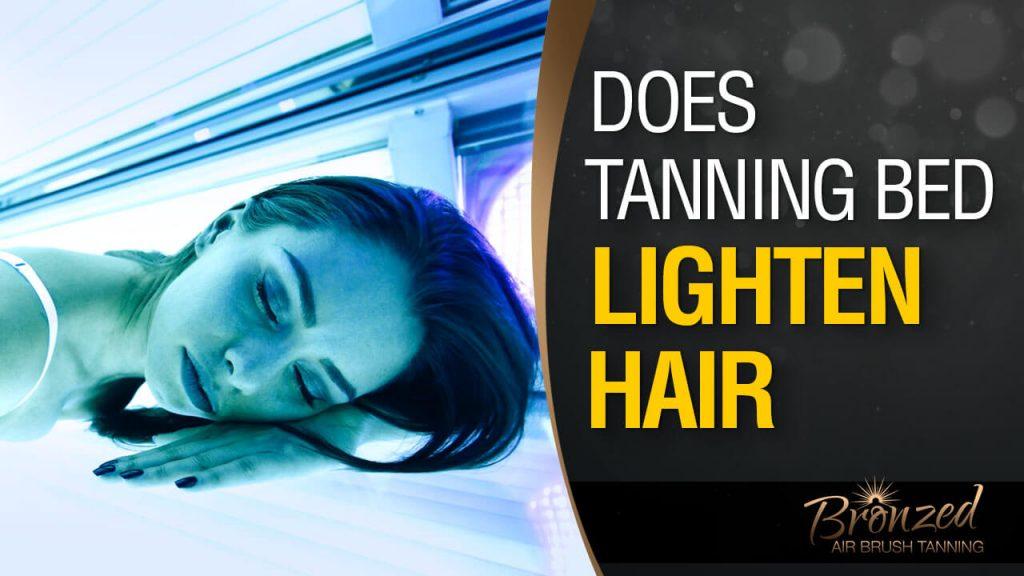 do tanning beds ligthen your hair